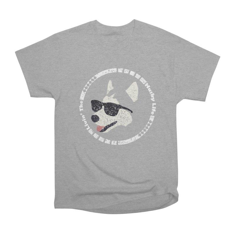 Livin' the husky life Women's Heavyweight Unisex T-Shirt by DERG's Artist Shop