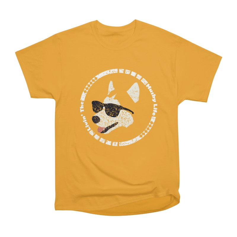 Livin' the husky life Men's Classic T-Shirt by DERG's Artist Shop