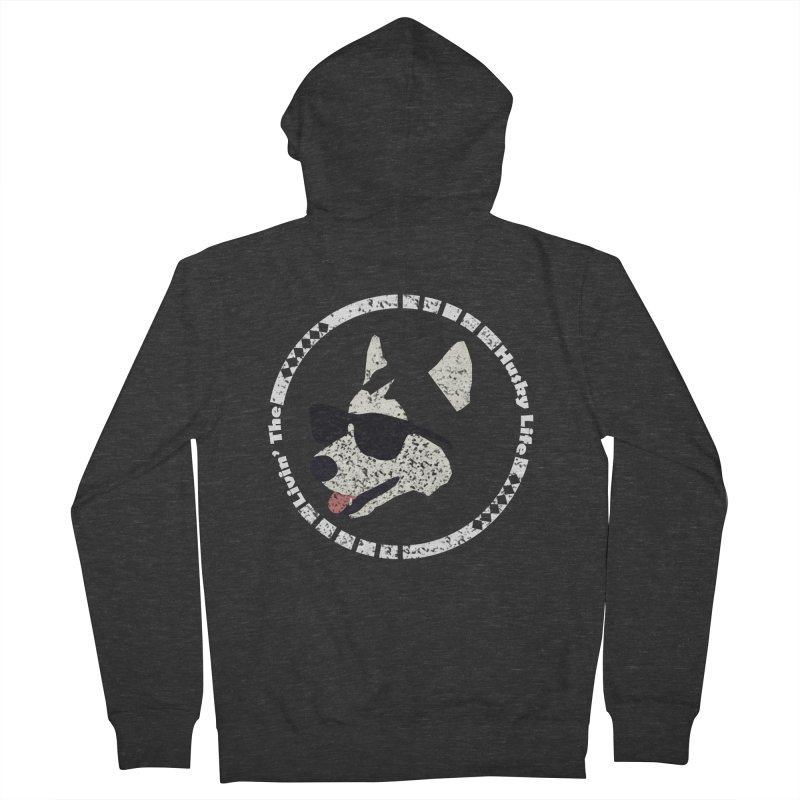 Livin' the husky life Women's Zip-Up Hoody by DERG's Artist Shop