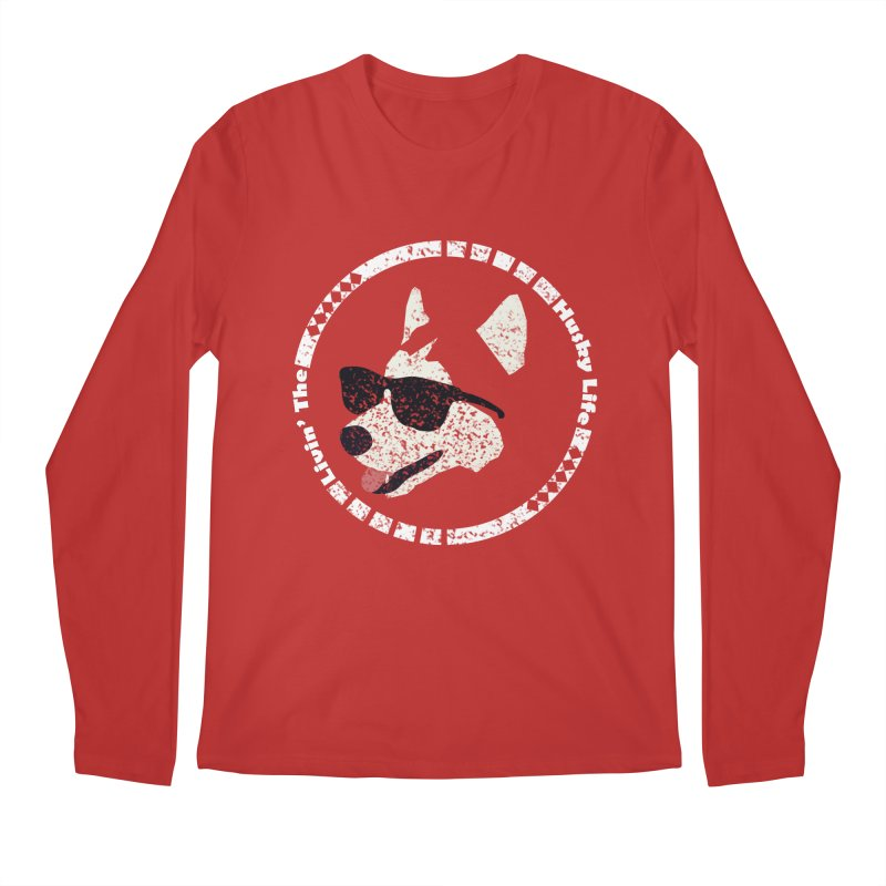 Livin' the husky life Men's Regular Longsleeve T-Shirt by DERG's Artist Shop