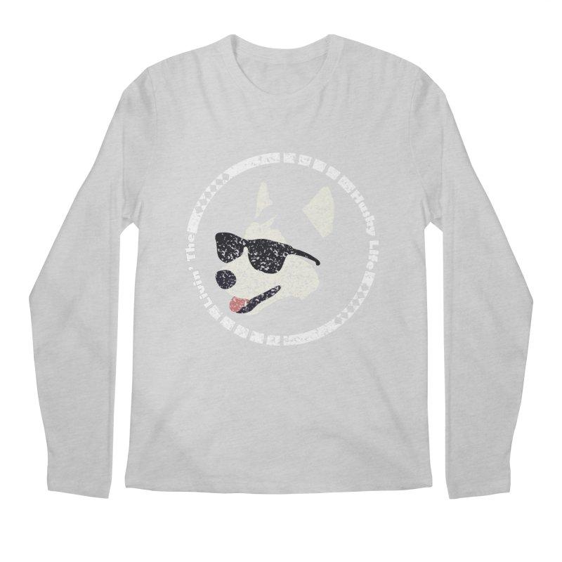Livin' the husky life Men's Regular Longsleeve T-Shirt by DERG's Artist Shop