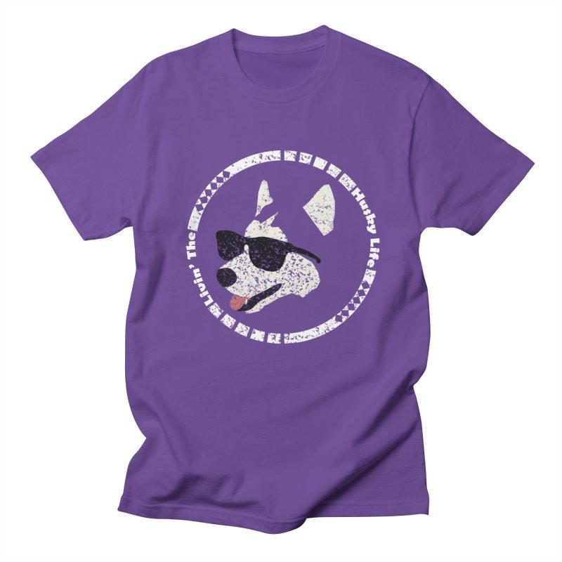 Livin' the husky life Women's Unisex T-Shirt by DERG's Artist Shop