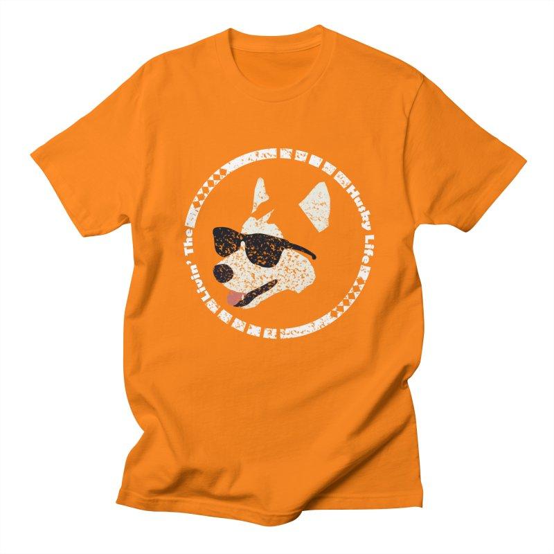 Livin' the husky life Men's T-shirt by DERG's Artist Shop