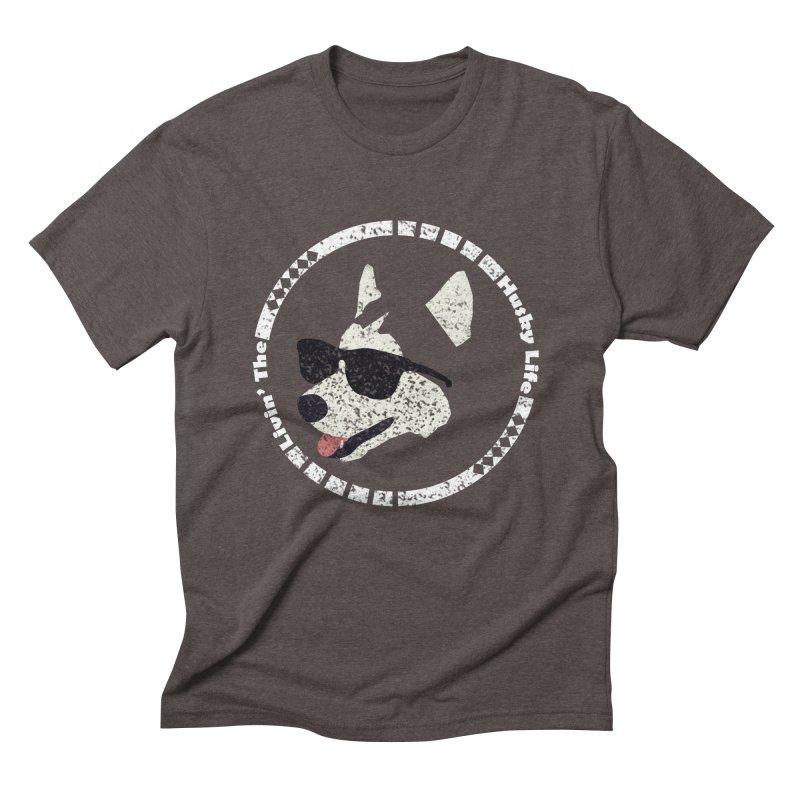 Livin' the husky life Men's Triblend T-Shirt by DERG's Artist Shop