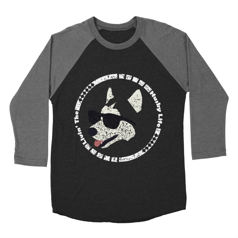 Livin' the husky life Women's Baseball Triblend T-Shirt by DERG's Artist Shop