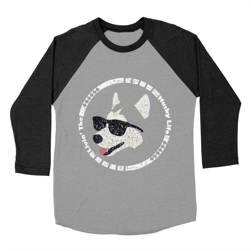 Livin' the husky life Men's Baseball Triblend T-Shirt by DERG's Artist Shop