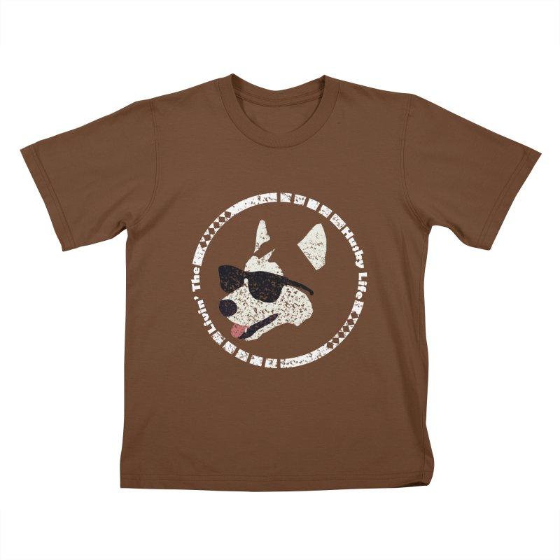 Livin' the husky life Kids T-Shirt by DERG's Artist Shop