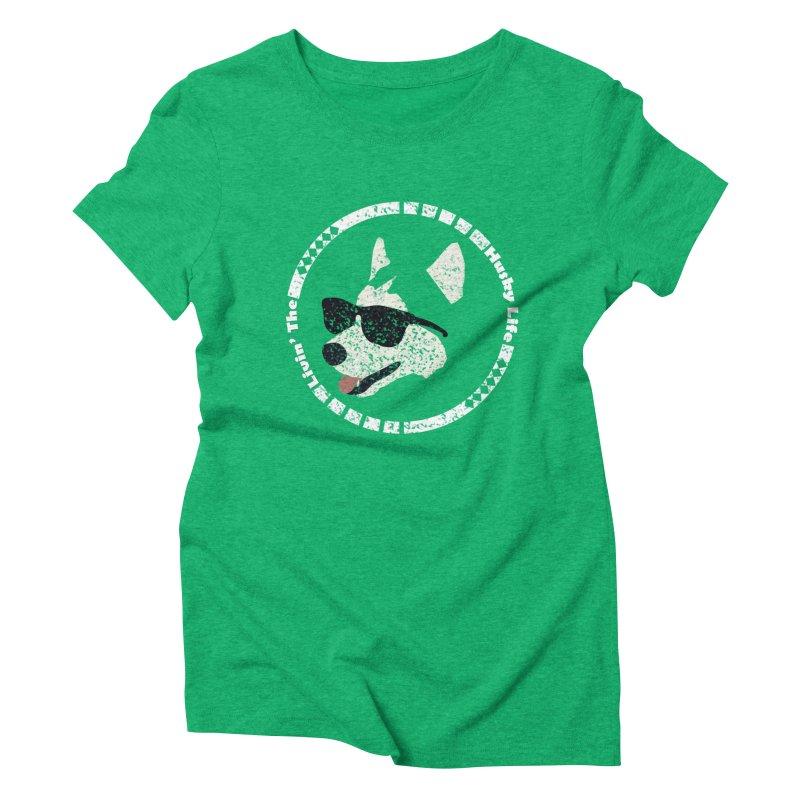 Livin' the husky life Women's Triblend T-shirt by DERG's Artist Shop