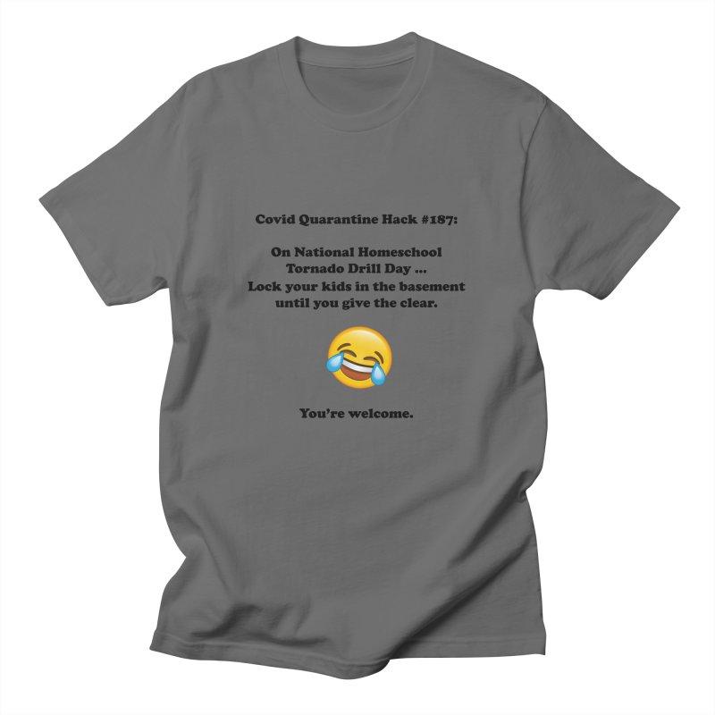 Covid Quarantine Hack #187 Men's T-Shirt by DFU Store