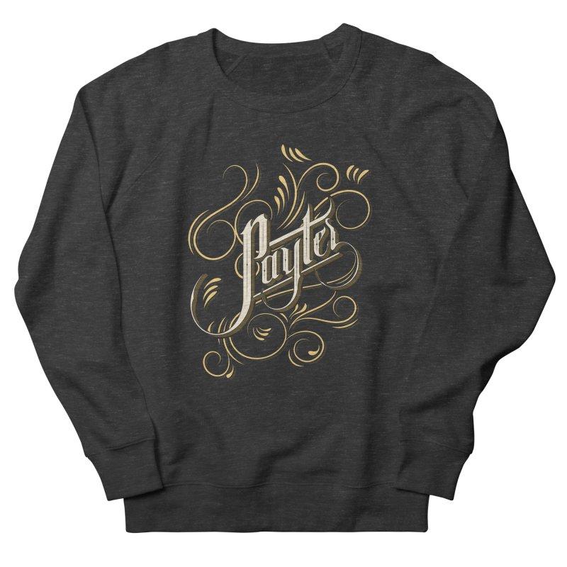 Payter Men's Sweatshirt by DOMINATE'S Artist Shop