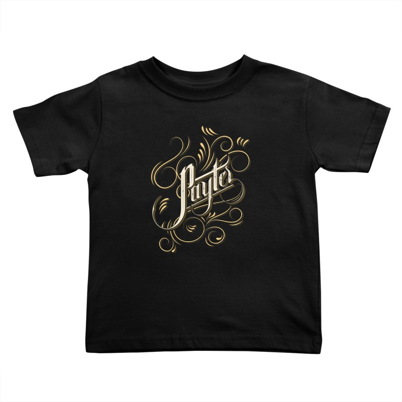 Payter Kids Toddler T-Shirt by DOMINATE'S Artist Shop