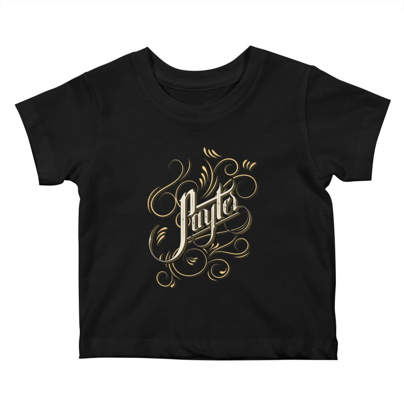 Payter Kids Baby T-Shirt by DOMINATE'S Artist Shop