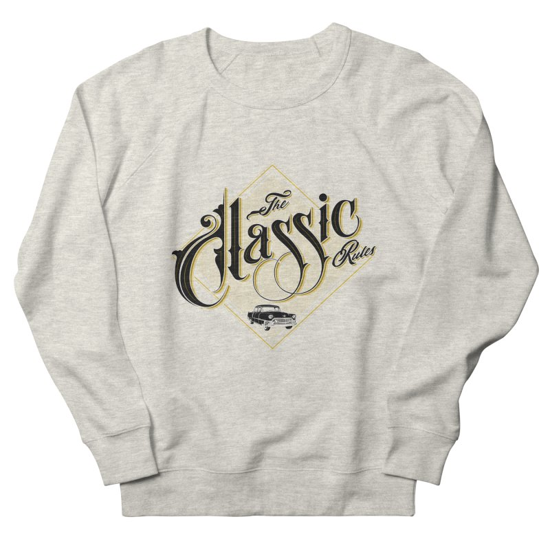 Classic Rules Men's Sweatshirt by DOMINATE'S Artist Shop