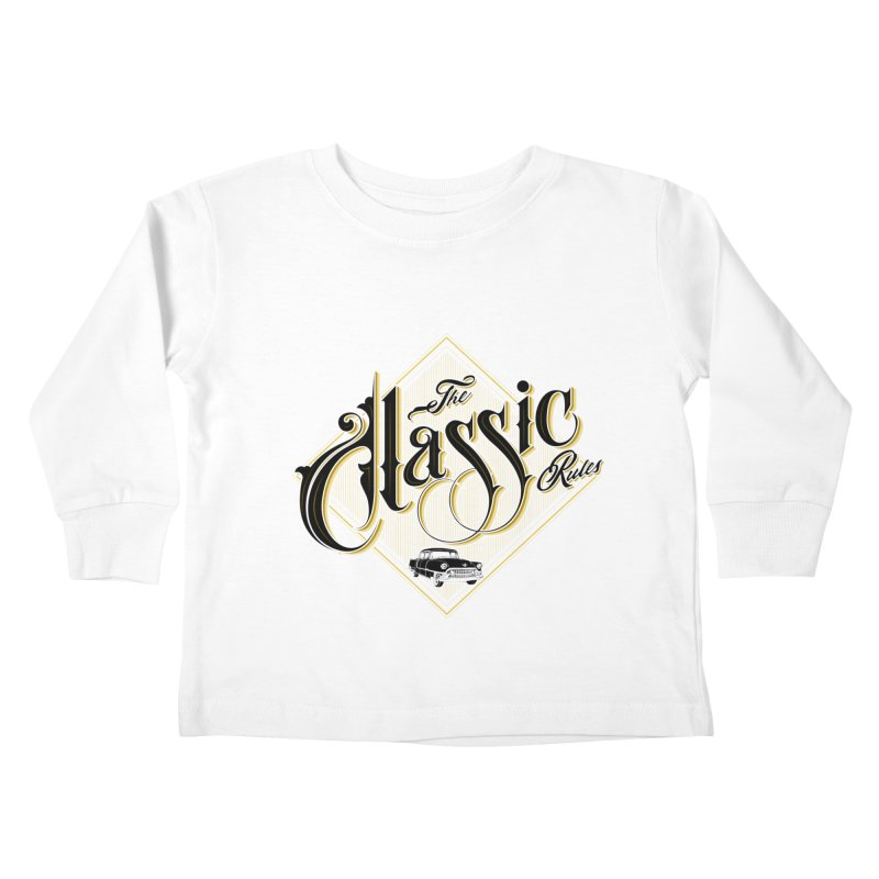 Classic Rules Kids Toddler Longsleeve T-Shirt by DOMINATE'S Artist Shop