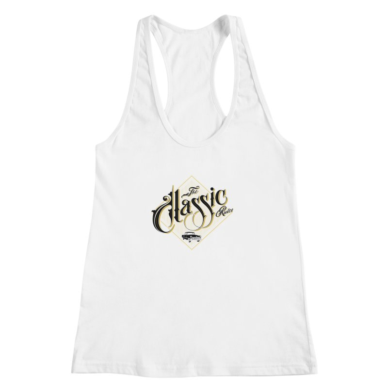 Classic Rules Women's Racerback Tank by DOMINATE'S Artist Shop