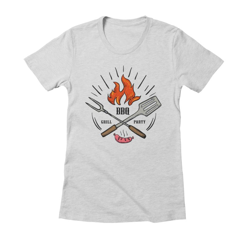 BBQ Time! Women's Fitted T-Shirt by DOMINATE'S Artist Shop