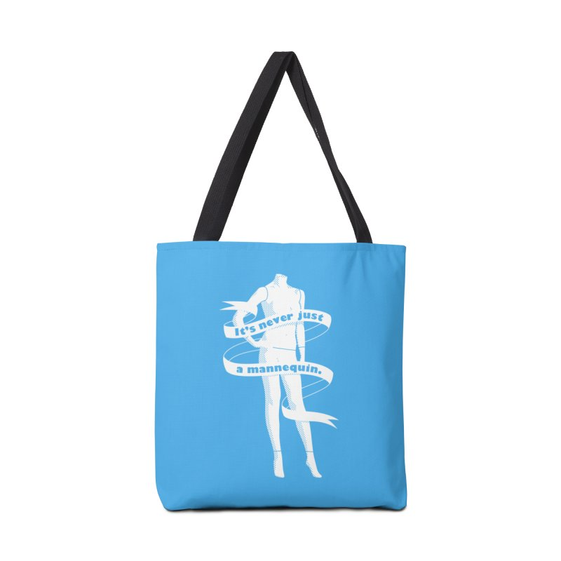 It's Never Just A Mannequin-White Accessories Tote Bag Bag by DRACULAD Shop