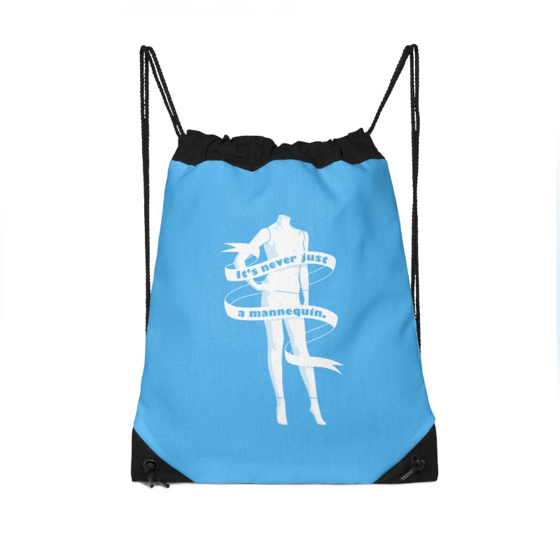 It's Never Just A Mannequin-White Accessories Drawstring Bag Bag by DRACULAD Shop