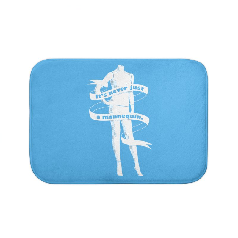 It's Never Just A Mannequin-White Home Bath Mat by DRACULAD Shop