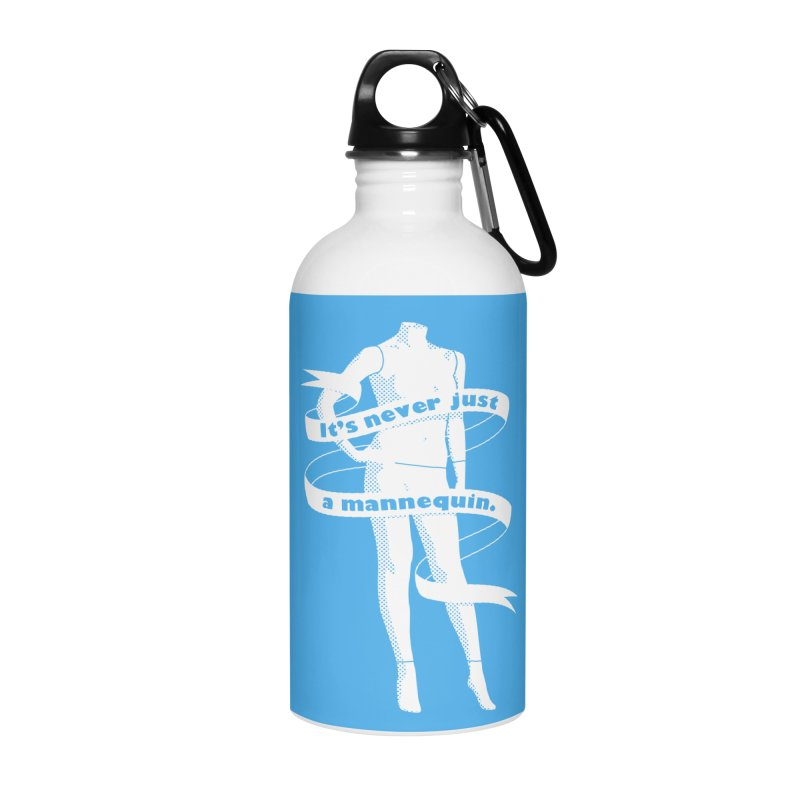 It's Never Just A Mannequin-White Accessories Water Bottle by DRACULAD Shop