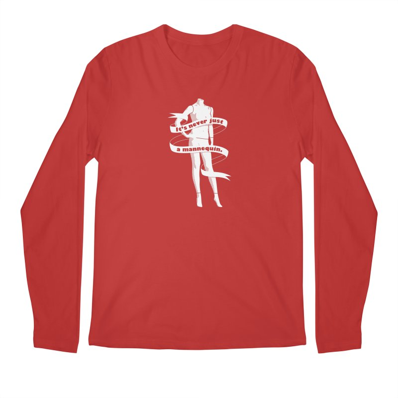 It's Never Just A Mannequin-White Men's Regular Longsleeve T-Shirt by DRACULAD Shop