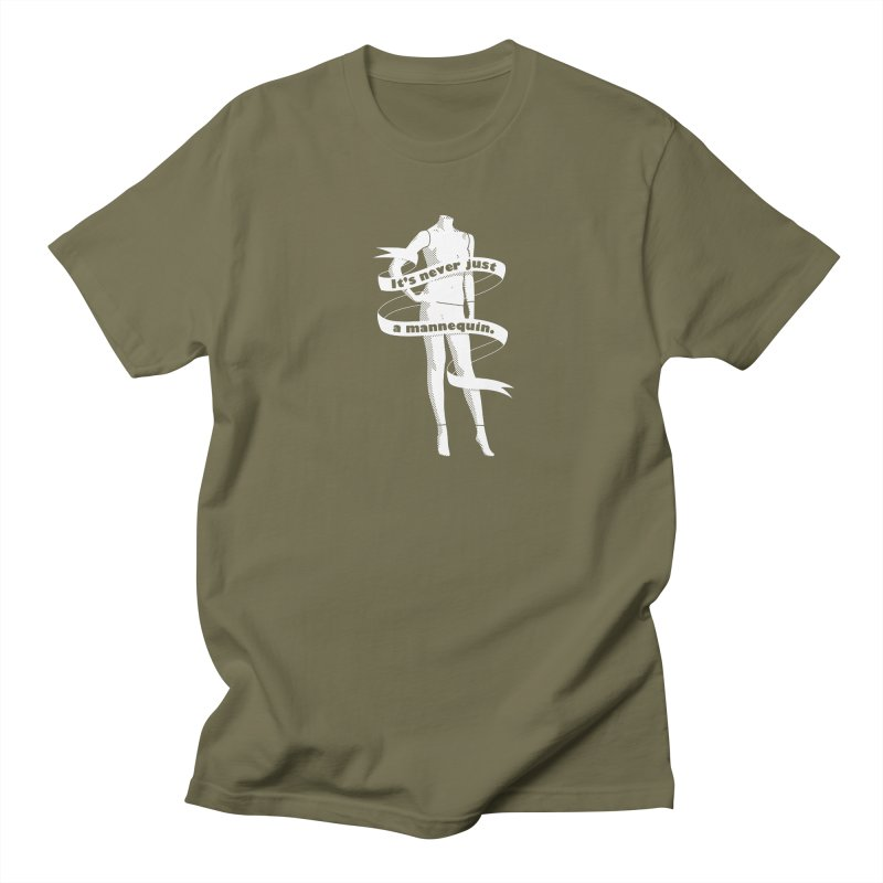 It's Never Just A Mannequin-White Men's Regular T-Shirt by DRACULAD Shop