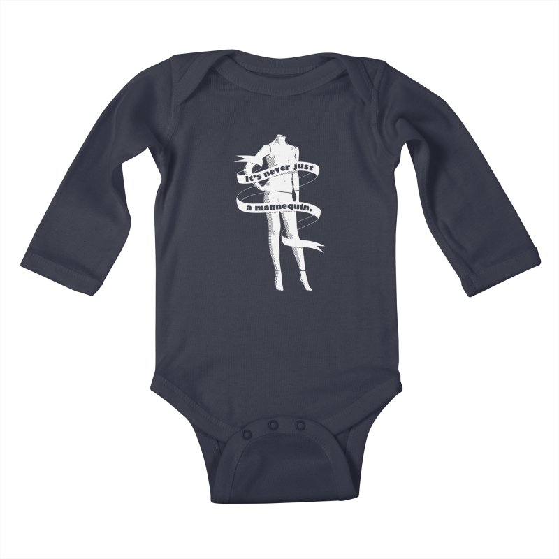 It's Never Just A Mannequin-White Kids Baby Longsleeve Bodysuit by DRACULAD Shop
