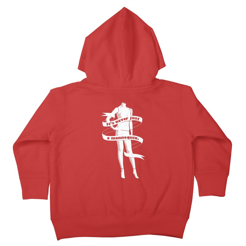 It's Never Just A Mannequin-White Kids Toddler Zip-Up Hoody by DRACULAD Shop