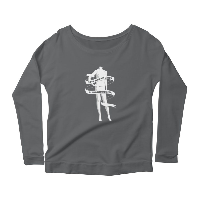 It's Never Just A Mannequin-White Women's Longsleeve T-Shirt by DRACULAD Shop