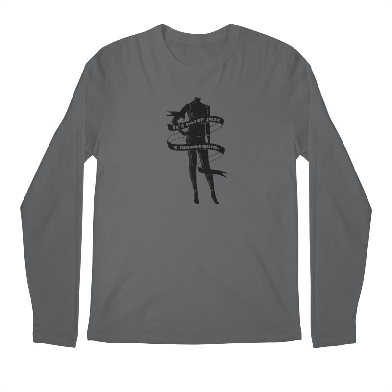 It's Never Just A Mannequin-Black Men's Regular Longsleeve T-Shirt by DRACULAD Shop