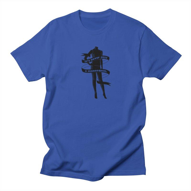 It's Never Just A Mannequin-Black Men's Regular T-Shirt by DRACULAD Shop