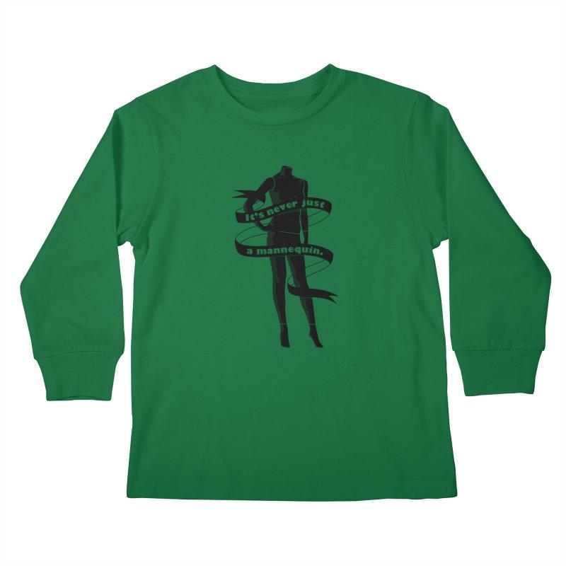 It's Never Just A Mannequin-Black Kids Longsleeve T-Shirt by DRACULAD Shop