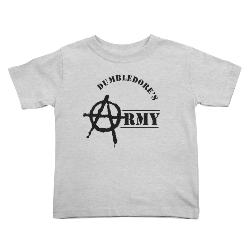 Dumbledore's Army - Black Kids Toddler T-Shirt by DRACULAD Shop