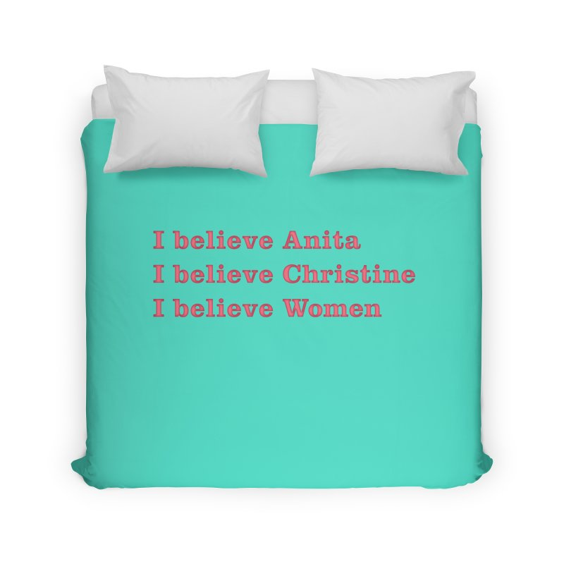 I Believe Women Home Duvet by DRACULAD Shop