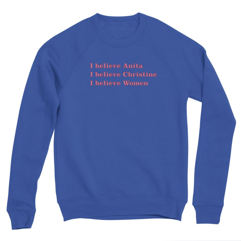I Believe Women Men's Sponge Fleece Sweatshirt by DRACULAD Shop