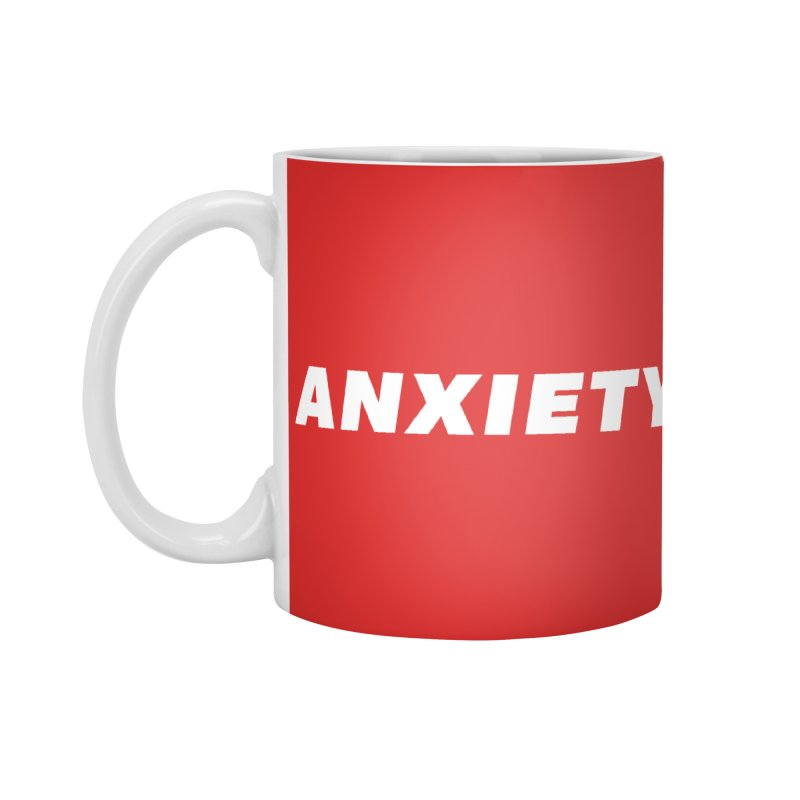 ANXIETY Accessories Standard Mug by DRACULAD Shop
