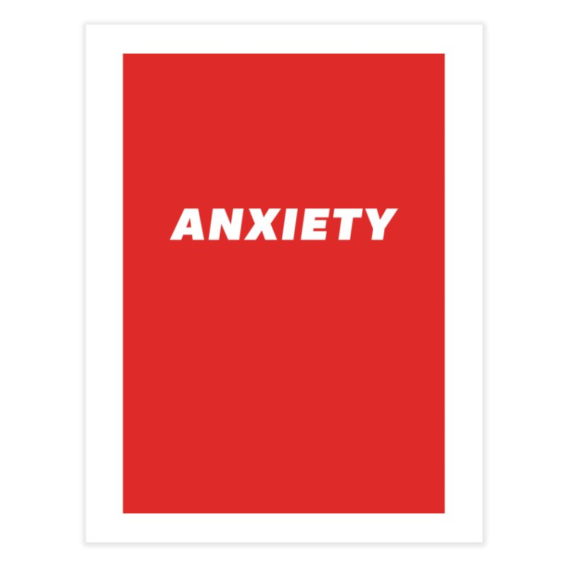 ANXIETY Home Fine Art Print by DRACULAD Shop