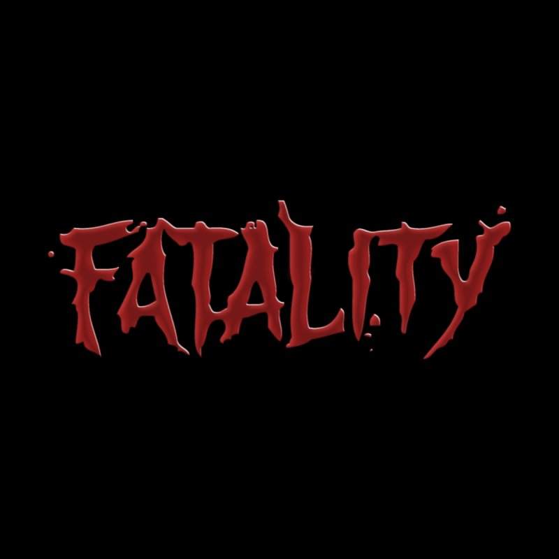 Fatality by DVCustoms's Artist Shop
