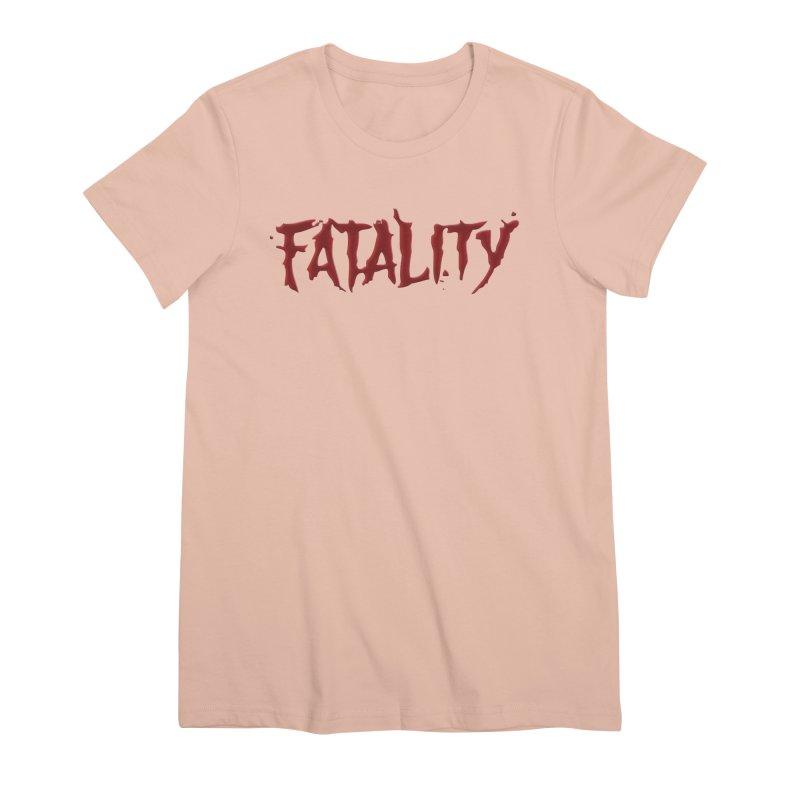 Fatality Women's Premium T-Shirt by DVCustoms's Artist Shop