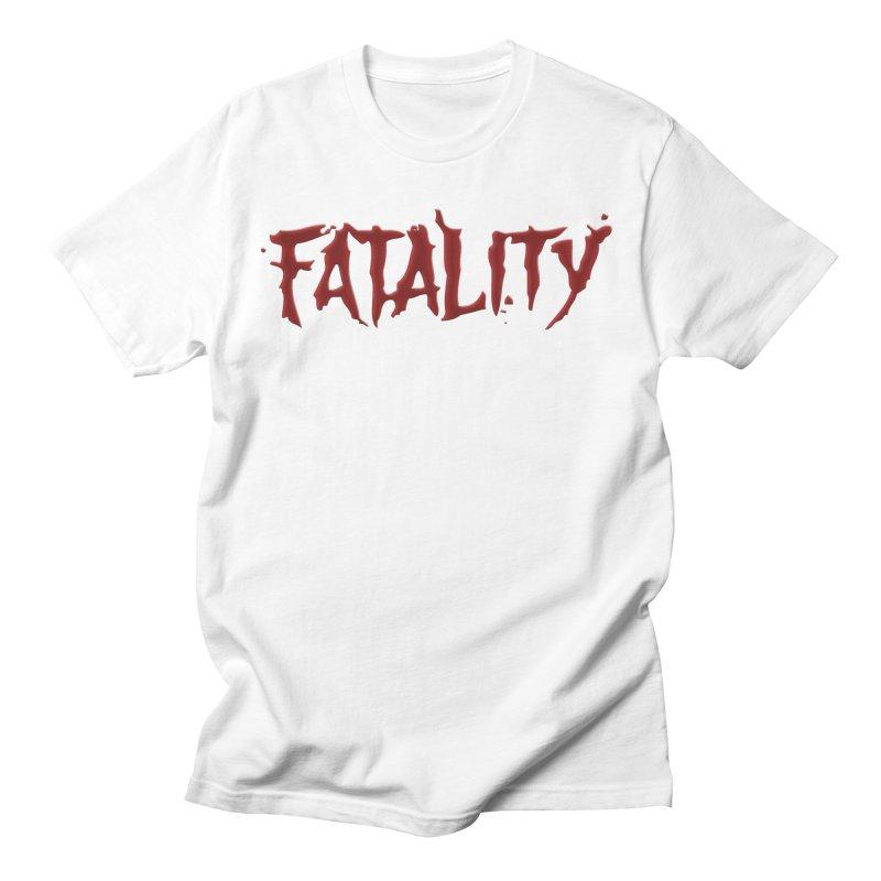 Fatality Men's Regular T-Shirt by DVCustoms's Artist Shop