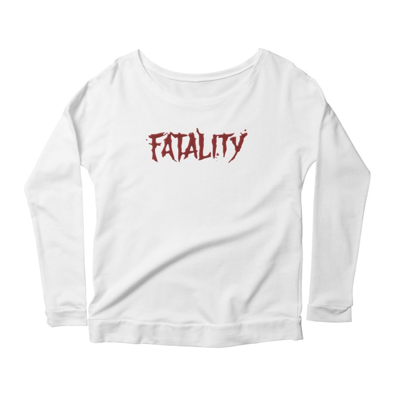 Fatality Women's Scoop Neck Longsleeve T-Shirt by DVCustoms's Artist Shop