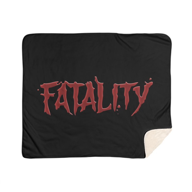 Fatality Home Sherpa Blanket Blanket by DVCustoms's Artist Shop