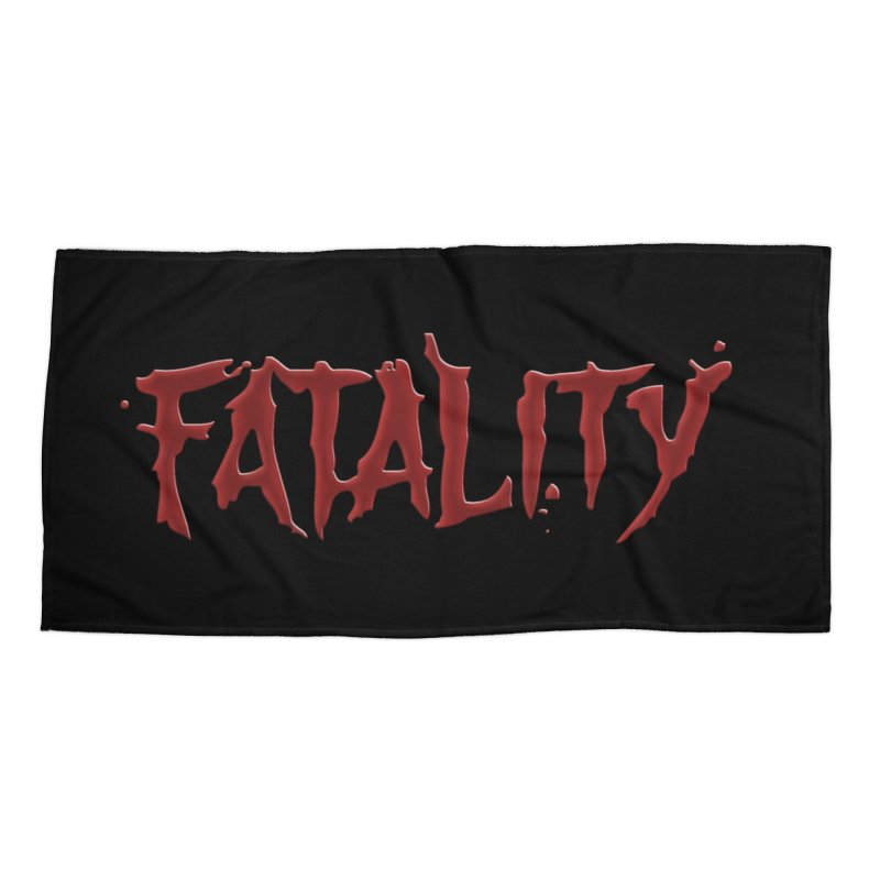 Fatality Accessories Beach Towel by DVCustoms's Artist Shop