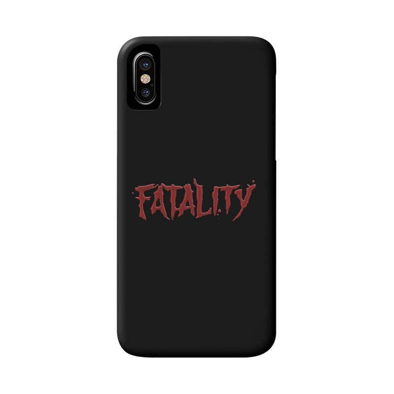 Fatality Accessories Phone Case by DVCustoms's Artist Shop