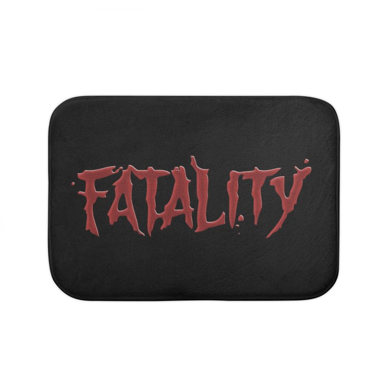 Fatality Home Bath Mat by DVCustoms's Artist Shop