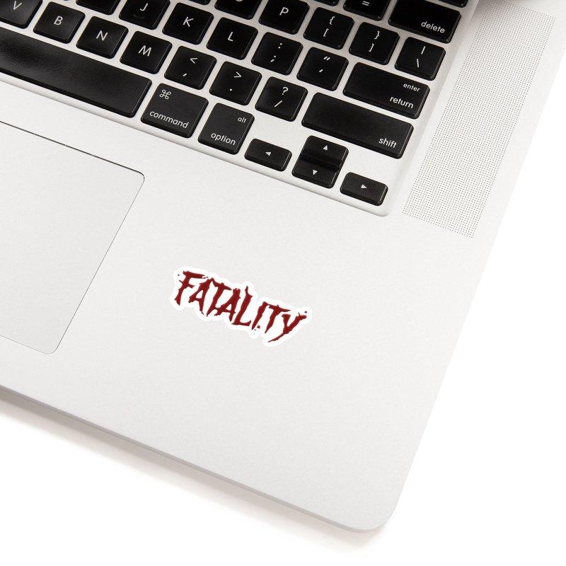Fatality Accessories Sticker by DVCustoms's Artist Shop