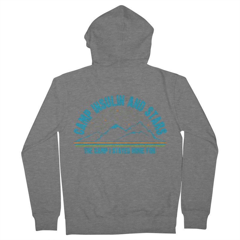 The Camp I Stayed Home For Women's Zip-Up Hoody by DYF Merchandise