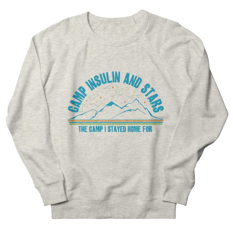 The Camp I Stayed Home For Women's Sweatshirt by DYF Merchandise
