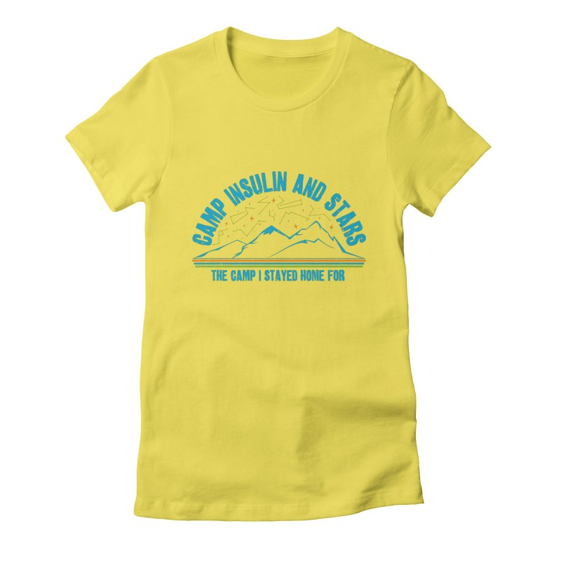 The Camp I Stayed Home For Women's T-Shirt by DYF Merchandise