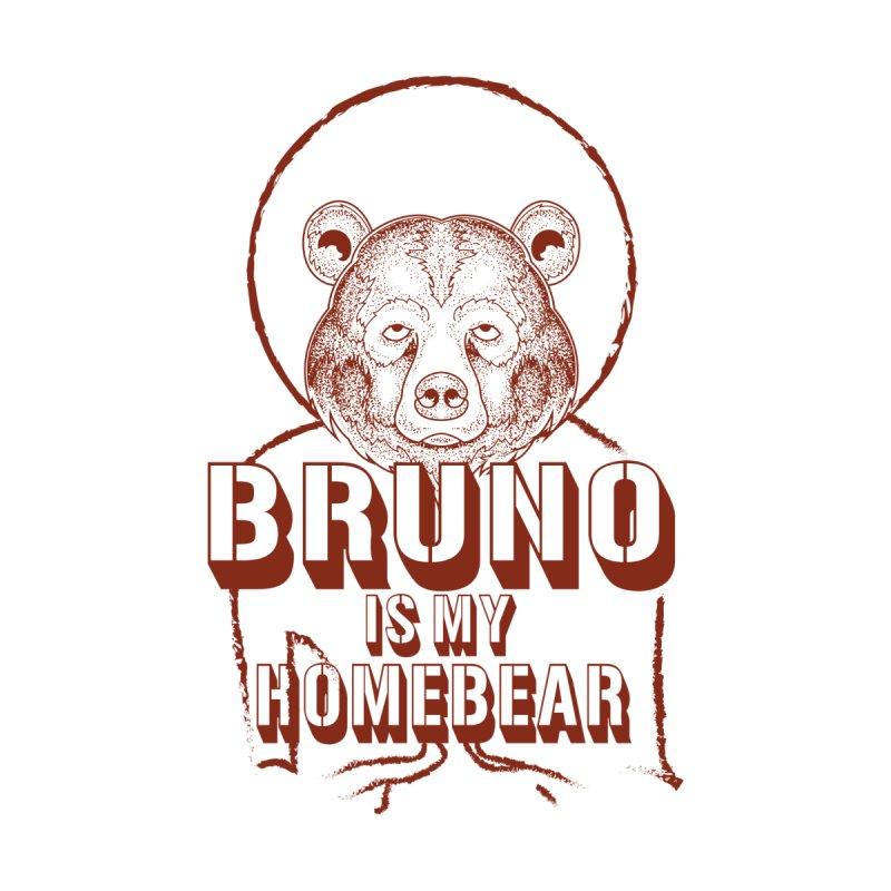 Bruno is my Homebear Men's T-Shirt by DYF Merchandise